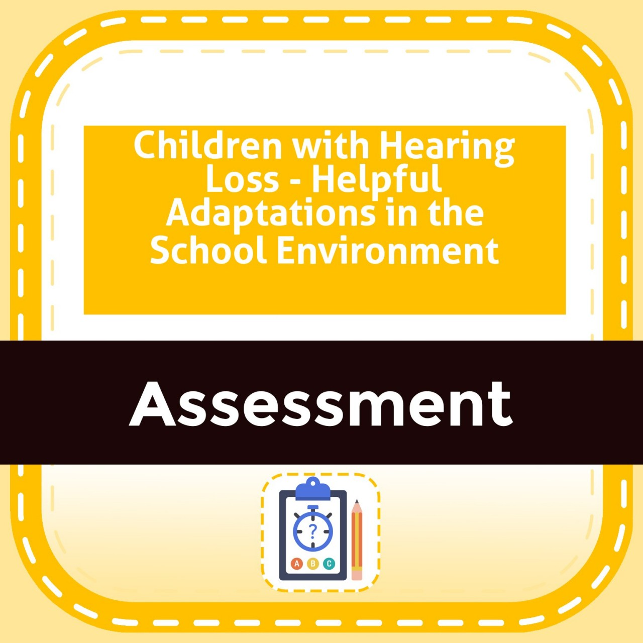 Children with Hearing Loss - Helpful Adaptations in the School Environment
