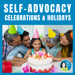 Self-Advocacy Celebrations and Holidays Scenarios