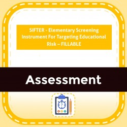 SIFTER - Elementary Screening Instrument For Targeting Educational Risk – FILLABLE