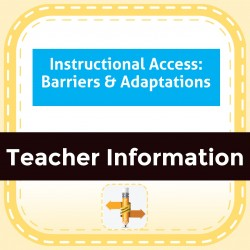 Instructional Access: Barriers & Adaptations