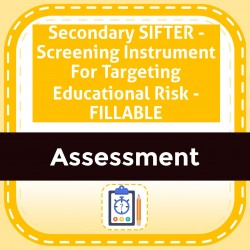 Secondary SIFTER - Screening Instrument For Targeting Educational Risk - FILLABLE