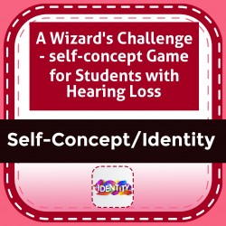 A Wizard's Challenge - Self-Concept Game for Students with Hearing Loss