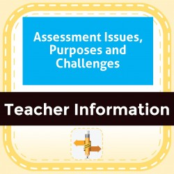 Assessment Issues, Purposes and Challenges