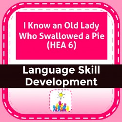 I Know an Old Lady Who Swallowed a Pie (HEA 6)