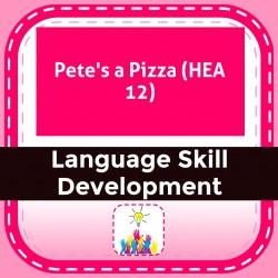 Pete's a Pizza (HEA 12)