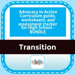 Advocacy in Action Curriculum guide, worksheets, and assessment tracker for High School - BUNDLE
