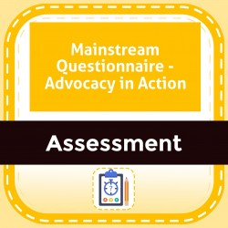Mainstream Questionnaire - Advocacy in Action