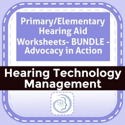 Primary/Elementary Hearing Aid Worksheets- BUNDLE - Advocacy in Action