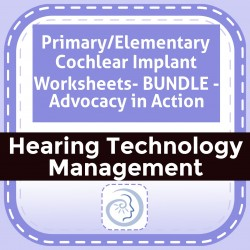 Primary/Elementary Cochlear Implant Worksheets- BUNDLE - Advocacy in Action