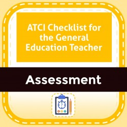 ATCI Checklist for the General Education Teacher