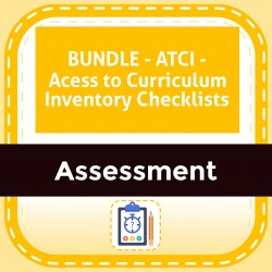 BUNDLE - ATCI - Acess to Curriculum Inventory Checklists