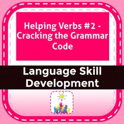 Helping Verbs #2 - Cracking the Grammar Code