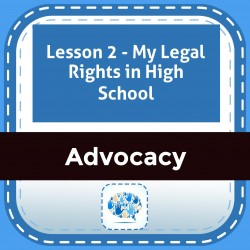 Lesson 2 - My Legal Rights in High School