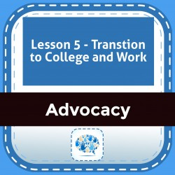 Lesson 5 - Transtion to College and Work