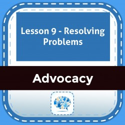 Lesson 9 - Resolving Problems