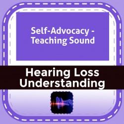 Self-Advocacy - Teaching Sound