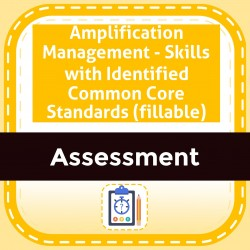 Amplification Management - Skills with Identified Common Core Standards (fillable)