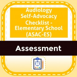 Audiology Self-Advocacy Checklist - Elementary School (ASAC-ES)
