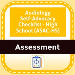 Audiology Self-Advocacy Checklist - High School (ASAC-HS)