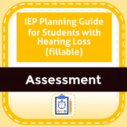 IEP Planning Guide for Students with Hearing Loss (fillable)