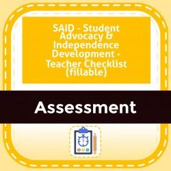 SAID - Student Advocacy & Independence Development - Teacher Checklist (fillable)