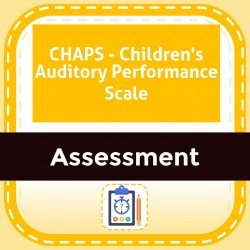 CHAPS- Children's Auditory Performance Scale
