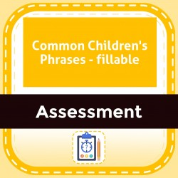 Common Children's Phrases - fillable