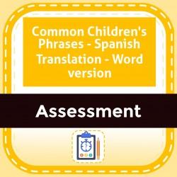 Common Children's Phrases - Spanish Translation - Word version
