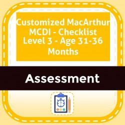 Customized MacArthur MCDI - Checklist Level 3 - Age 31-36 Months