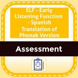 ELF - Early Listening Function  - Spanish Translation of Phonak Version