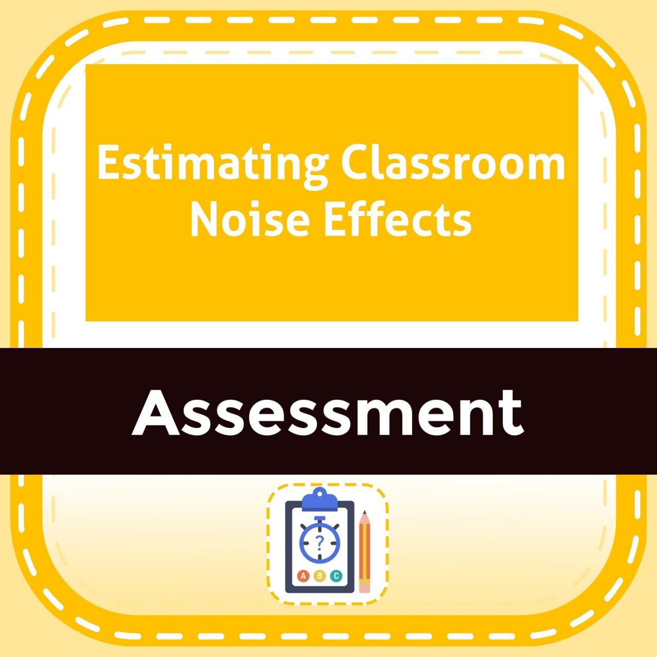 Estimating Classroom Noise Effects