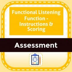 Functional Listening Function - Instructions & Scoring