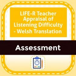 LIFE-R Teacher Appraisal of Listening Difficulty - Welsh Translation