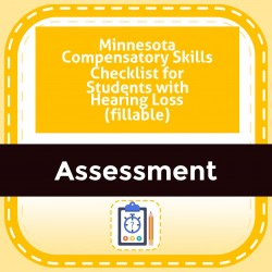 Minnesota Compensatory Skills Checklist for Students with Hearing Loss (fillable)