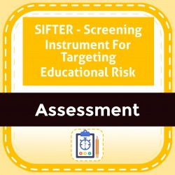 SIFTER - Screening Instrument For Targeting Educational Risk