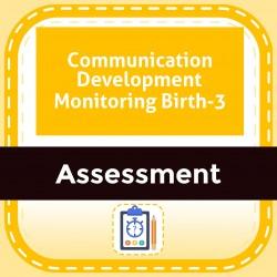 Communication Development Monitoring Birth-3