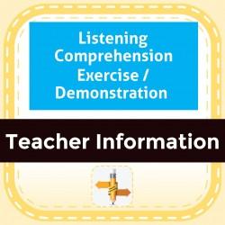 Listening Comprehension Exercise / Demonstration