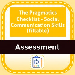 The Pragmatics Checklist - Social Communication Skills (fillable)