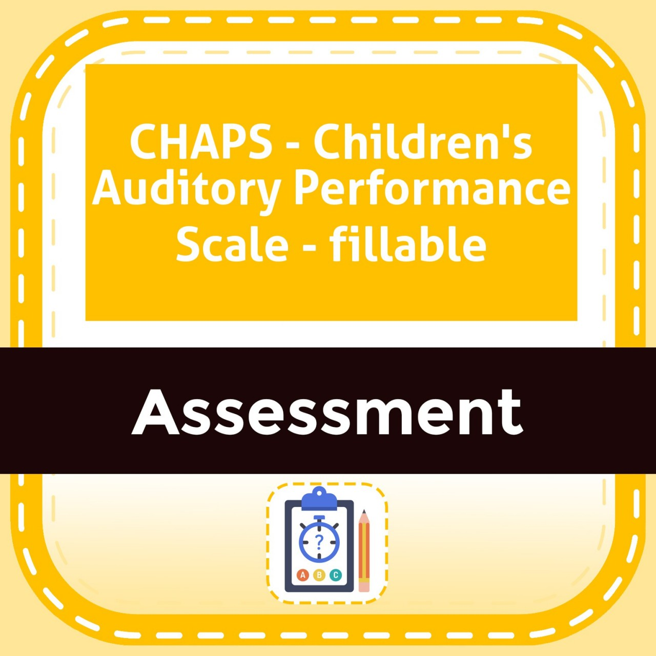 CHAPS - Children's Auditory Performance Scale - fillable