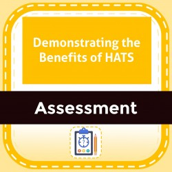 Demonstrating the Benefits of HATS