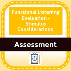 Functional Listening Evaluation - Stimulus Considerations