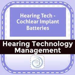 Hearing Tech - Cochlear Implant Batteries