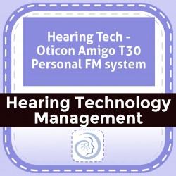 Hearing Tech - Oticon Amigo T30 Personal FM system