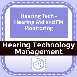 Hearing Tech - Hearing Aid and FM Monitoring