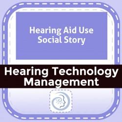 Hearing Aid Use Social Story