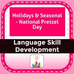 Holidays & Seasonal - National Pretzel Day