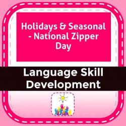 Holidays & Seasonal - National Zipper Day