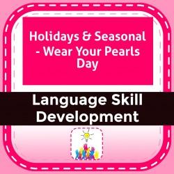 Holidays & Seasonal - Wear Your Pearls Day