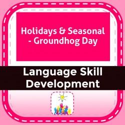 Holidays & Seasonal - Groundhog Day