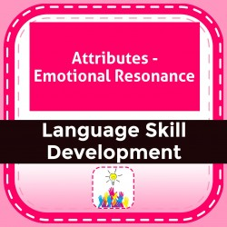 Attributes - Emotional Resonance